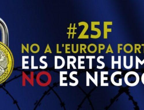 NO A L'EUROPA FORTALESA, ELS DRETS HUMANS NO ES NEGOCIEN